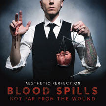 Aesthetic Perfection - Blood Spills Not Far From The Wound (CD)