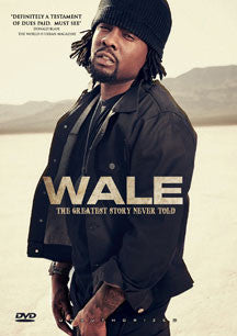 Wale - The Greatest Story Never Told (DVD)
