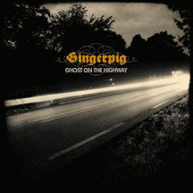 Gingerpig - Ghost On The Highway (CD)
