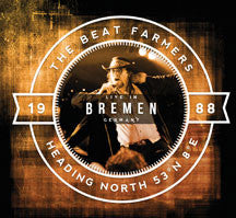 Beat Farmers - Heading North 53 N° 8° E: Live In Bremen (CD)