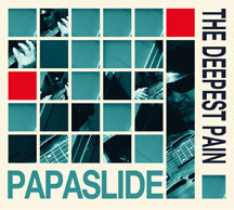Papaslide - The Deepest Pain (CD)