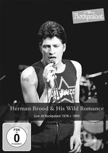 Herman Brood & His Wild Romance - Rockpalast (DVD)