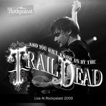 And You Will Know Us By The Trail Of Dead - Live At Rockpalast 2009 (CD)