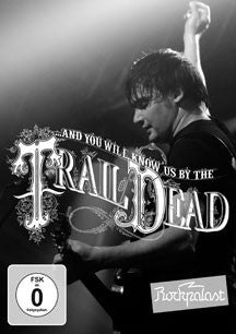And You Will Know Us By The Trail Of Dead - Live At Rockpalast (DVD)