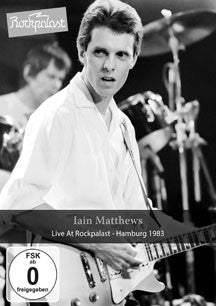 Iain Matthews - Live At Rockpalast (DVD)