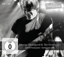 George Thorogood & The Destroyers - Live At Rockpalast: Dortmund 1980 (2CD+DVD) (CD/DVD)