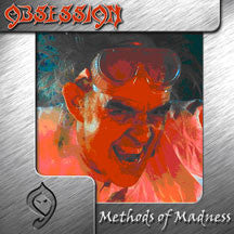 Obsession - Methods Of Madness (CD)