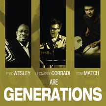 Fred Wesley - Generations (CD)