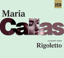 Maria Callas - Verdi: Rigoletto (CD)