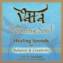 Yuval Ron & Jai Uttal - Vata: the Soaring Soul (healing Sounds For Balance & Creativity) (CD)
