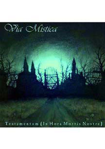 Via Mistica - In Hora Mortis Nostre (CD)