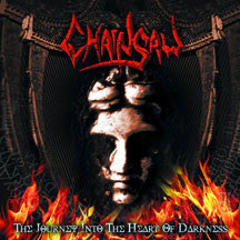 Chainsaw - The Journey Into The Heart Of Darkness (CD)