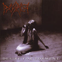 Pyorrhoea - Desire For Torment (CD)