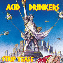 Acid Drinkers - Streap Tease (CD)