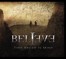 Believe - This Bread Is Mine (CD)