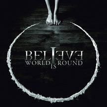 Believe - World Is Round (limited) (CD)