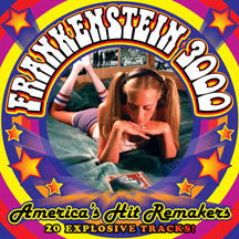Frankenstein 3000 - America's Hit Remakers (CD)