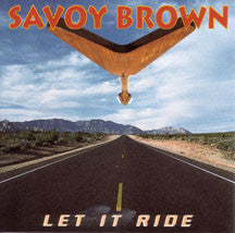 Savoy Savoy Brown - Let It Ride (CD)