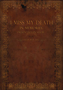 I Miss My Death - In Memories Presentation Show: Live In Kiev 2013 (DVD)