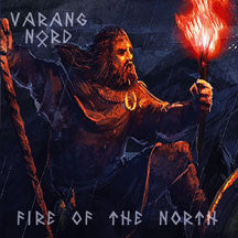 Varang Nord - Fire Of The North (CD)