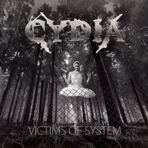 Cydia - Victims Of System (CD)