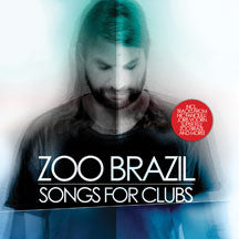 Zoo Brazil - Songs For Clubs (CD)