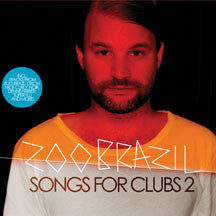 Zoo Brazil - Songs For Clubs 2 (CD)