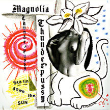 Magnolia Thunderpussy - Starin' Down The Sun (CD)