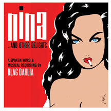 Blag Dahlia - Nina... and Other Delights (Spoken Word) (CD)