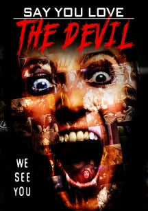 Say You Love The Devil (DVD)