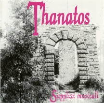 Thanatos - Supplizi Musicali (CD)