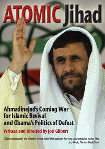 Atomic Jihad: Ahmadinejad's Coming War For Islamic Revival And Obama's Politics (DVD)