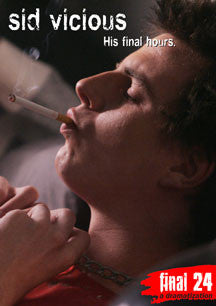 Sid Vicious - Final 24: His Final Hours (DVD)