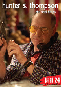 Hunter S. Thompson - Final 24: His Final Hours (DVD)