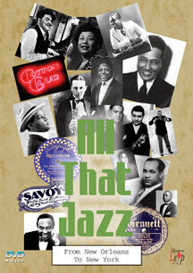 All That Jazz: From New Orleans To New York (DVD)