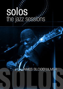 James Blood Ulmer - Solos: The Jazz Sessions (DVD)