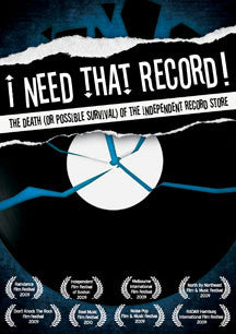 I Need That Record! The Death (Or Possible Survival) Of The Independent Record Store (DVD)