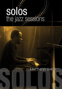 Matthew Shipp - Solos: The Jazz Sessions (DVD)
