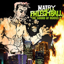 Hairy Phlegmball - Sound Of Mucus II (CD)