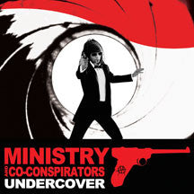 Ministry - And The Co-conspirators: Undercover (CD)
