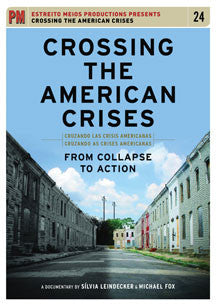 Crossing The American Crises: From Collapse To Action (DVD)