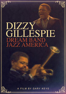 Dizzy Gillespie - Dream Band Jazz America (DVD)