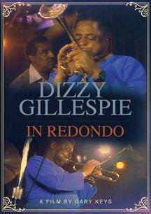 Dizzy Gillespie - In Redondo (DVD)