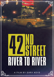 42nd Street: River To River (DVD)