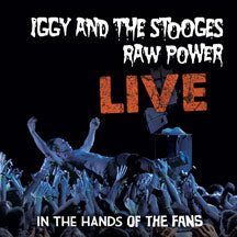 Iggy and The Stooges - Raw Power Live: In The Hands Of The Fans 180 Gram (VINYL ALBUM)