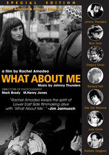Johnny Thunders - What About Me: Special Edition (DVD)