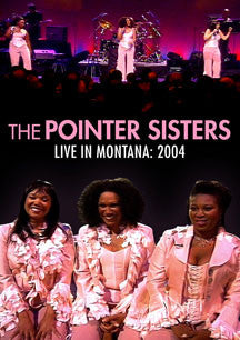 The Pointer Sisters - Live In Montana 2004 (DVD)