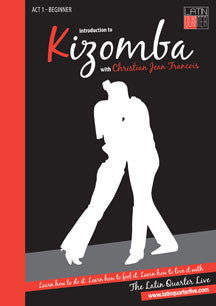 Introduction To Kizomba: Act 1 Beginner (DVD)