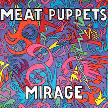 Meat Puppets - Mirage (CD)