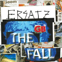 The Fall - Ersatz G.B. (CD)